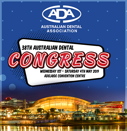 The 2019 Australian Dental Association Congress was held at the Adelaide Convention Centre in May